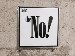 The No! / Uncle?