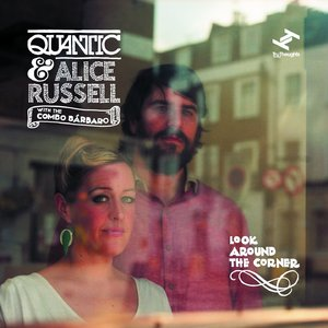 (2LP)Quantic & Alice Russell「Look Around The Corner」