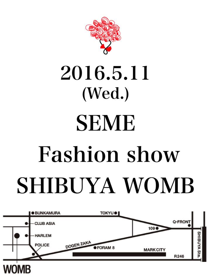 SEME ファッションショー開催決定!!