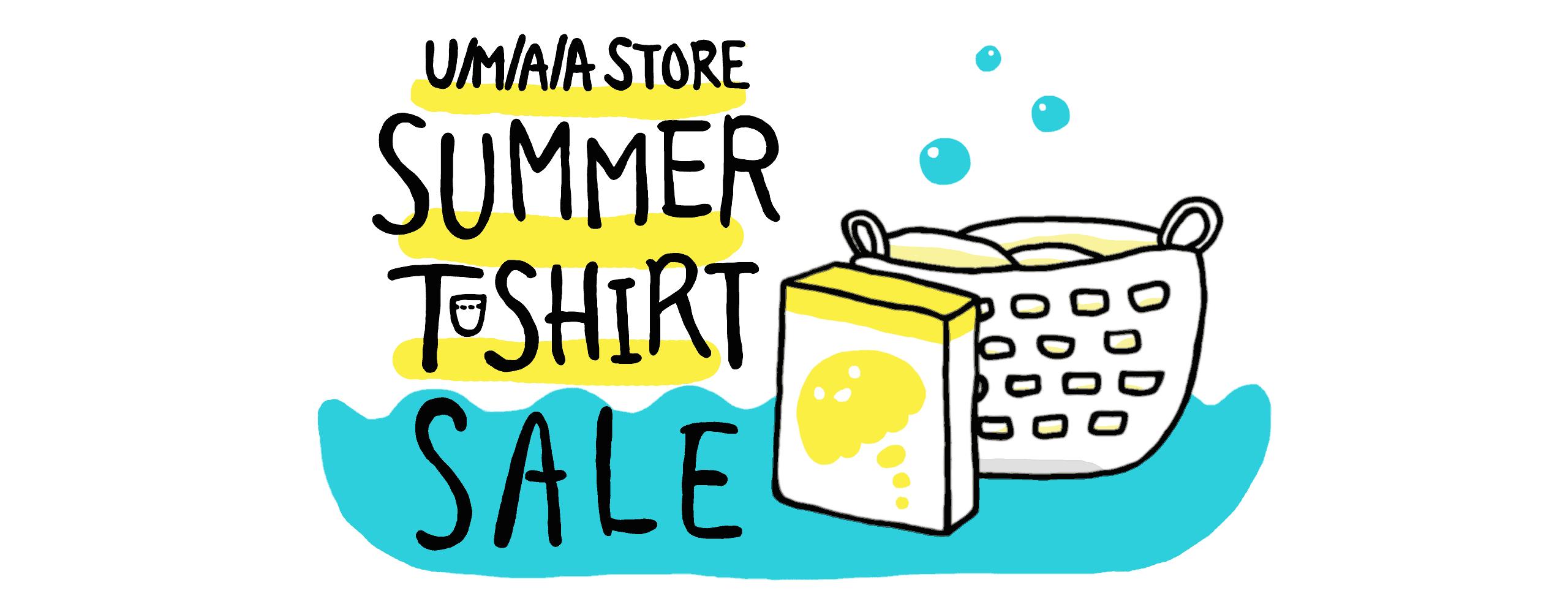 【6/17〜7/1】SUMMER T-SHIRT SALE!!