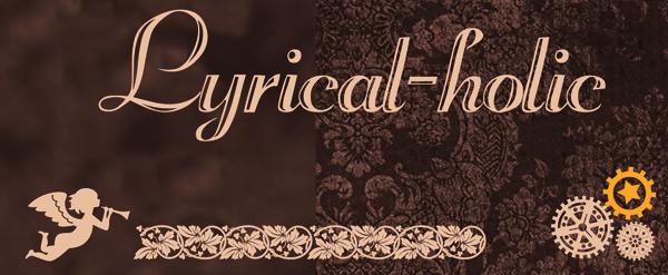 Lyrical-holic